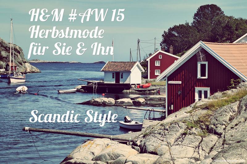 Skandinavischer Style,H&M Fashion Mode Trend AW 15 Herbst rustikal nordisch Karohemd, Holzfällerhemd, Weste Strick, www.NordicWannabe.com