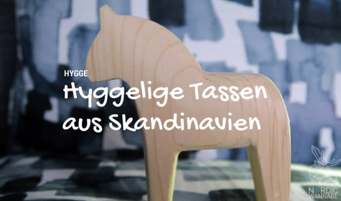 Hygge, Hyggelig, Tassen, Becher, Fika, Skandinavien, Blog, Royal Copenhagen, Design Letters, Arne Jacobsen, Kähler