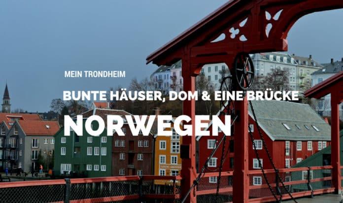 Trondheim, Dom, Blog, Skandinavien, Norwegen, Rote Brücke, Bunte Häuser, AIDA, Kreuzfahrt