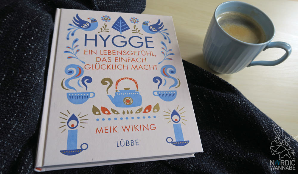 hygge buch hygge hygge blog rezension skandinavien blog d nemark was ist hygge buch meik. Black Bedroom Furniture Sets. Home Design Ideas