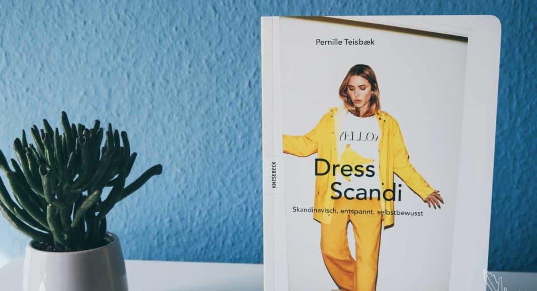 Skandinavische Mode, Kopenhagen, Scandi Style, Dress Scandi, Rezension, Buch