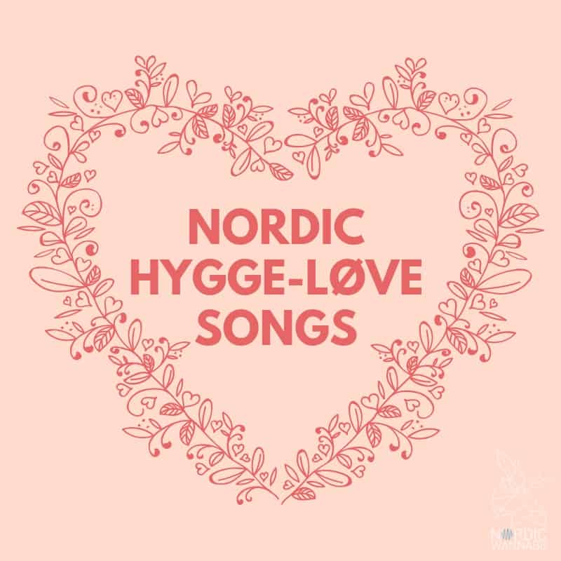 Hygge Love Playlist
