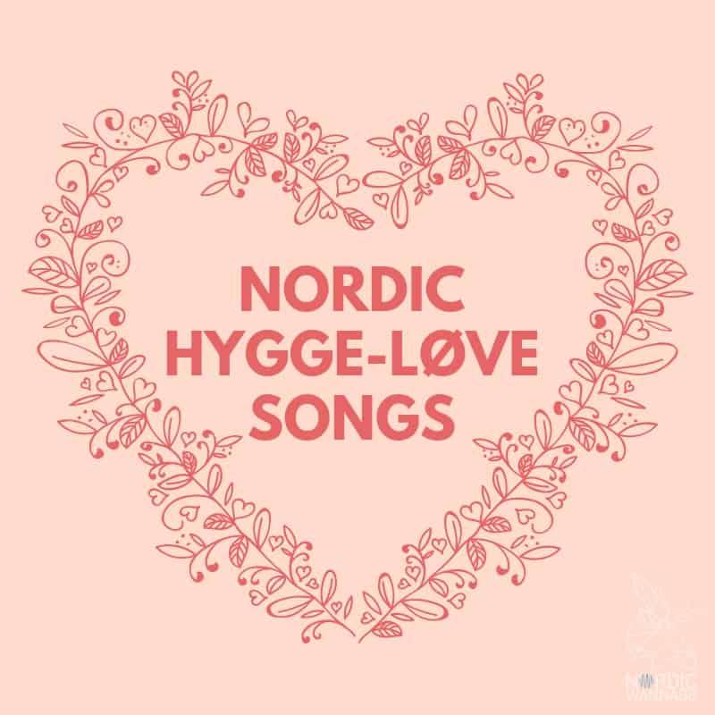 Hygge Love Playlist