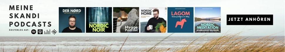 Hygge, Skandinavien, Schweden, Finnland, Norwegen, Island, Dänemark, Podcast 2020