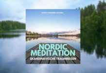 Nordic Meditation, Meditationspodcast 2020, neuer Podcast, Traumreisen